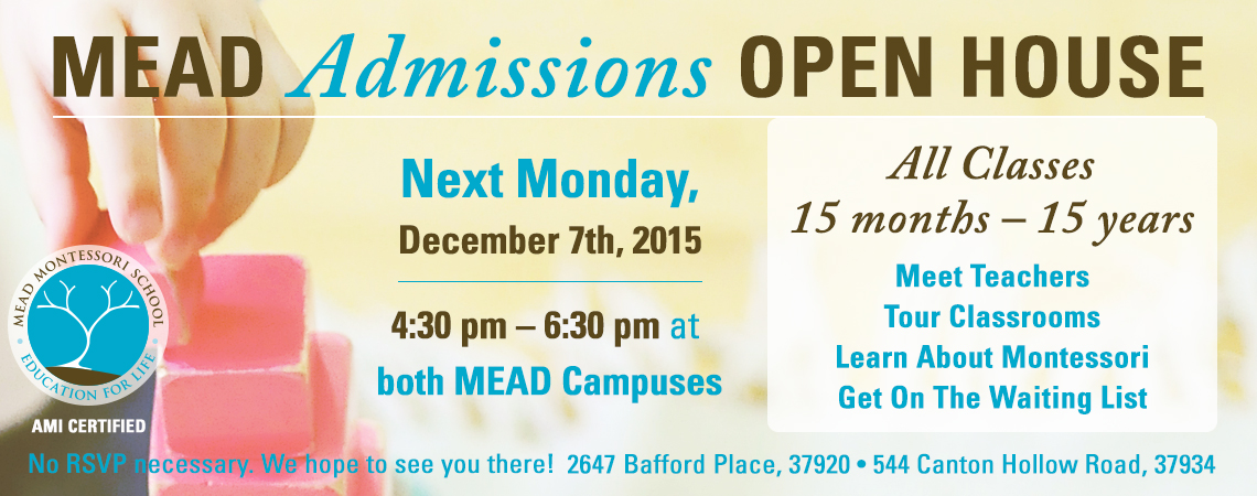 MEAD Admissions Open House